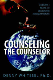 Counseling the Counselor by Denny Whitesel