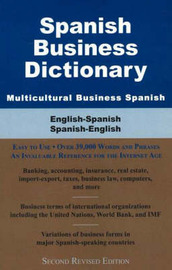 Spanish Business Dictionary, Multicultural Business Spanish: English-Spanish/ Spanish-English by Morry Sofer image