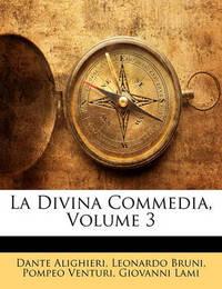 La Divina Commedia, Volume 3 by Dante Alighieri