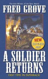 A Soldier Returns by Fred Grove image
