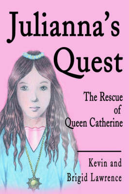 Julianna's Quest by Kevin Lawrence