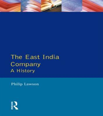 East India Company , The by Philip Lawson
