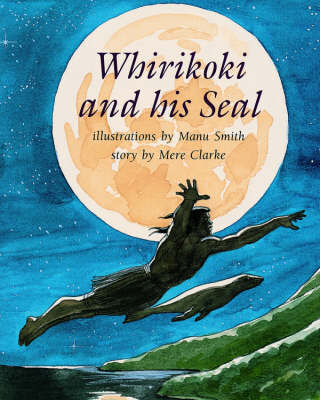 Whirikoki and His Seal by Mere Clarke image