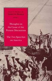 "The Selected Works of Edmund Burke: v. 1-3: ""Thoughts on the Cause of the Present Discontents"" / ""The Two Speeches on America"" / ""Reflections on the Revolution in France"" / ""Letters on a Regicide Peace"" image"