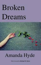 Broken Dreams by Amanda Hyde