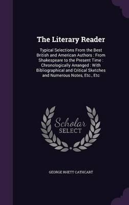 The Literary Reader by George Rhett Cathcart