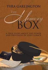The Memory Box by Tyra Garlington