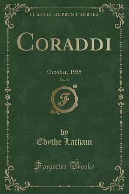Coraddi, Vol. 40 by Edythe Latham image
