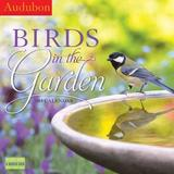 Audubon Birds in the Garden Wall Calendar 2018 by Workman Publishing