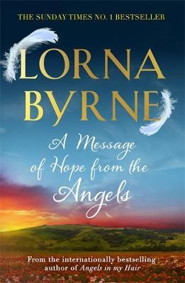 A Message of Hope from the Angels by Lorna Byrne