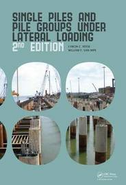 Single Piles and Pile Groups Under Lateral Loading by Lymon C. Reese image
