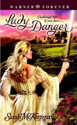 Lady Danger by Sarah McKerrigan