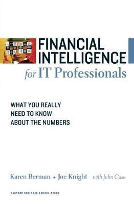 Financial Intelligence for IT Professionals by Karen Berman image