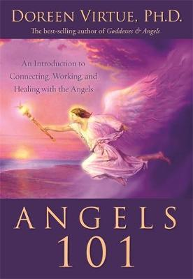 Angels 101 by Doreen Virtue