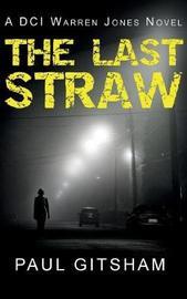 The Last Straw by Paul Gitsham