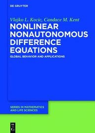 Nonlinear Nonautonomous Difference Equations by Vlajko L Kocic