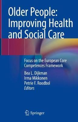 Older People: Improving Health and Social Care