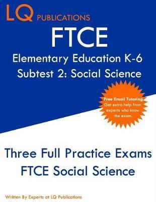 FTCE Elementary Education K-6 Subtest 2 by Lq Publications