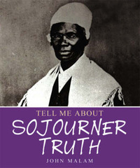 Sojourner Truth by John Malam image