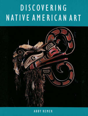 Discovering Native American Art by Abbey Remer image