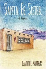 Santa Fe Sister by Jeannie Weiner image