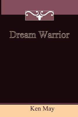 Dream Warrior by Ken May image