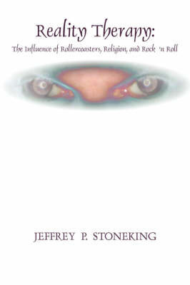 Reality Therapy by Jeffrey P. STONEking
