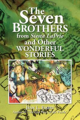 The Seven Brothers from Siesta Laprie by Jean L. Embry