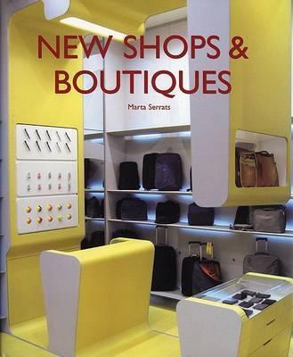 New Shops and Boutiques by Marta Serrats