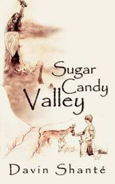 Sugar Candy Valley by Davin Shant? image