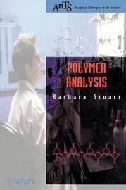 Polymer Analysis by Barbara H Stuart