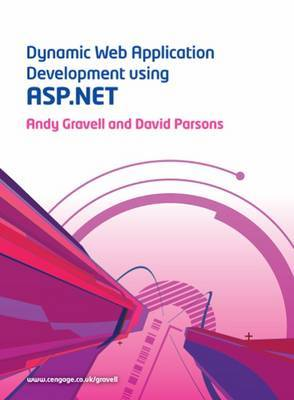 Dynamic Web Application Development with ASP.NET by Andy Gravell