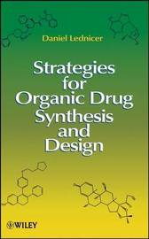 Strategies for Organic Drug Synthesis and Design by Daniel Lednicer image