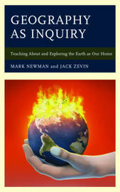 Geography as Inquiry by Jack Zevin
