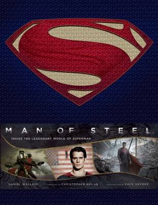 Man of Steel: Inside the Legendary World of Superman by Wallace