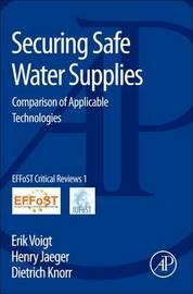 Securing Safe Water Supplies by Erik Voigt