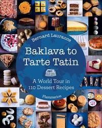 Baklava toTarte Tatin by Bernard Laurance