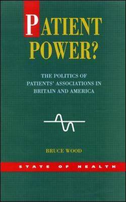Patient Power? by Bruce Wood