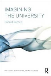 Imagining the University by Ronald Barnett