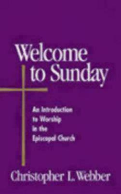 Welcome to Sunday by Christopher L Webber