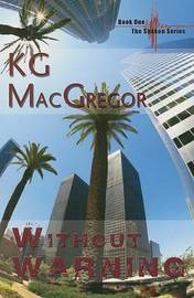 Without Warning: Bk. 1 by K.G. MacGregor image