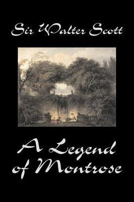 A Legend of Montrose by Walter Scott image