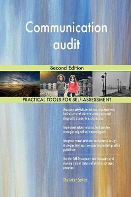 Communication Audit Second Edition by Gerardus Blokdyk