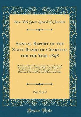 Annual Report of the State Board of Charities for the Year 1898, Vol. 2 of 2 by New York (State) Board of Charities