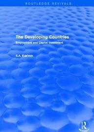 The Developing Countries by S.A. Kuz'min
