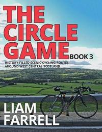 The Circle Game - Book 3