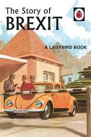 The Story of Brexit by Jason Hazeley
