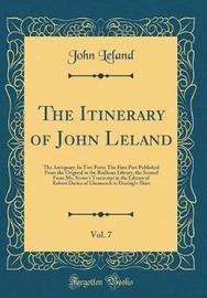 The Itinerary of John Leland, Vol. 7 by John Leland image