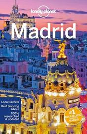 Lonely Planet Madrid by Lonely Planet