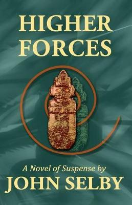 Higher Forces by John Selby image
